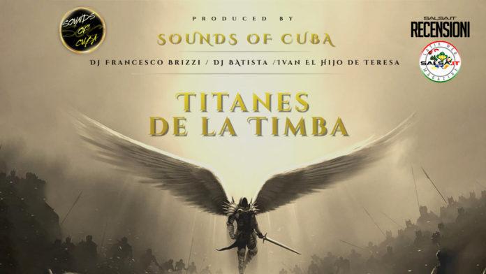 Sounds of cuba - Titanes de la timba (Recensioni 2021)