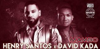 Henry Santos ft. David Kada - Mambo (2021 Salsa official video)