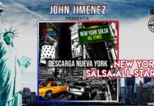 JOHN JIMENEZ PRESENTA - NEW YORK SALSA ALL STARS - DESCARGA NUEVA YORK