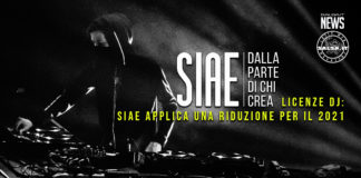 LICENZE DJ - SIAE APPLICA UNA RIDUZIONE PER IL 2021