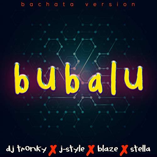 BUBALU (BACHATA VERSION) - BABALU (BACHATA VERSION) - SINGLE