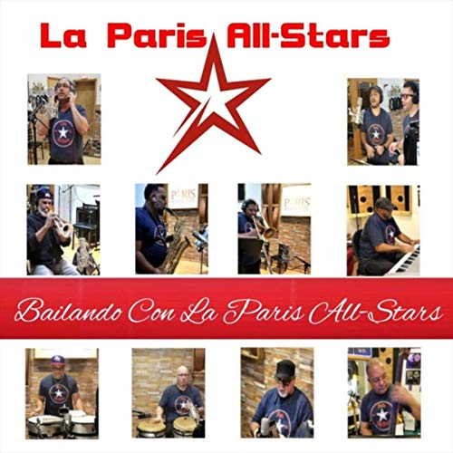 BAILANDO CON LA PARIS ALL STARS - BAILANDO CON LA PARIS ALL STARS - SINGLE