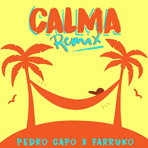 CALMA (REMIX) - CALMA (REMIX) SINGLE