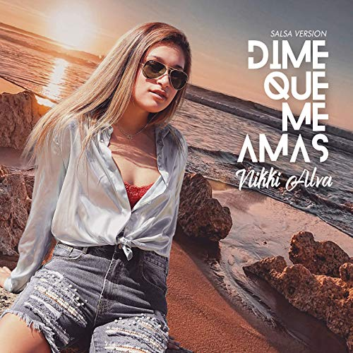 DIME QUE ME AMAS (SALSA VERSION) - DIME QUE ME AMAS (SALSA VERSION) - SINGLE
