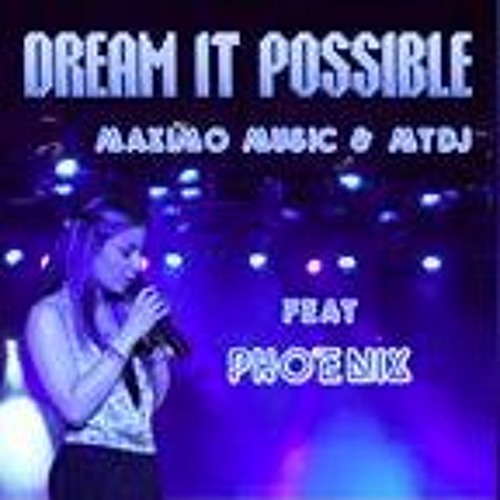 DREAM IT POSSIBLE - DREAM IT POSSIBLE - Single