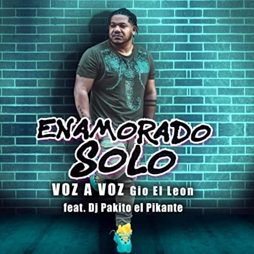 ENAMORADO SOLO - ENAMORADO SOLO - SINGLE