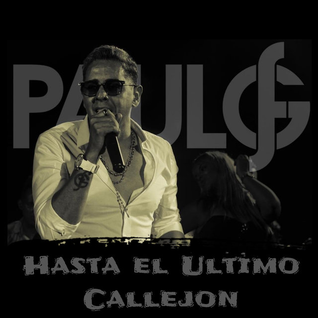 HASTA EL ULTIMO CALLEJON - HASTA EL ULTIMO CALLEJON - Single
