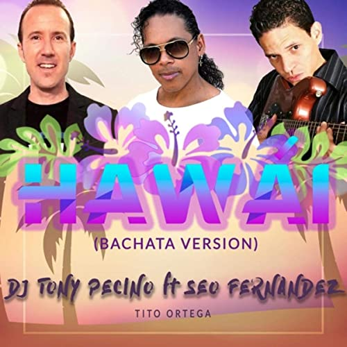 HAWAI (BACHATA VERSION) - HAWAI (BACHATA VERSION) - SINGLE