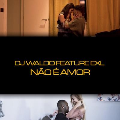NAO E' AMOR - Não é Amor - Single