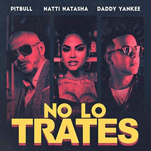 NO LO TRATES - NO LO TRATES - SINGLE