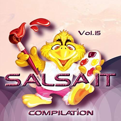 TE CONOCI BAILANDO - SALSA.IT COMPILATION VOL.15