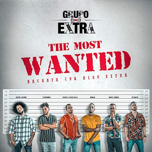 DAME DE ESO - THE MOST WANTED - BACHATA CON ALGO EXTRA