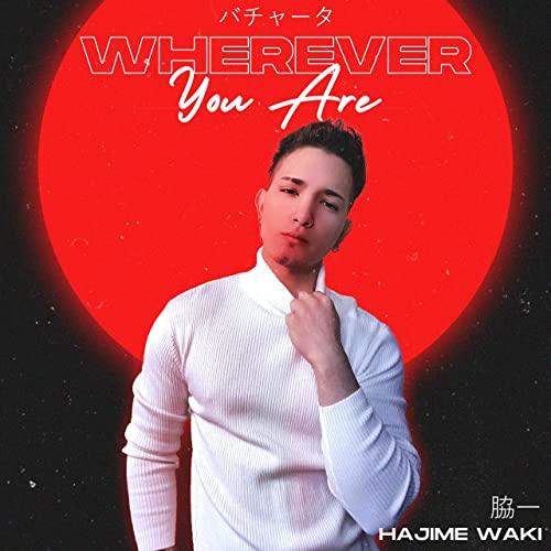 WHEREVER YOU ARE - WHEREVER YOU ARE - SINGLE