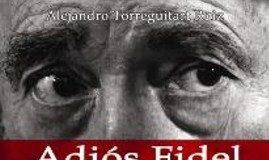 Adiós Fidel - All'Avana senza un cazzo da fare - autore Torreguitart Ruiz Alejandro