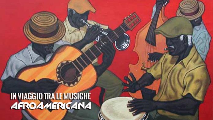 In Viaggio tra Le Musiche - Afroamericana