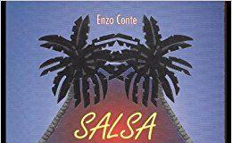SALSA - Il tropico dell'Anima - autore Enzo Conte