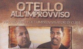 Otello All'improvviso