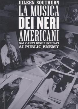 La Musica dei Neri Americani – autore Southern Eileen