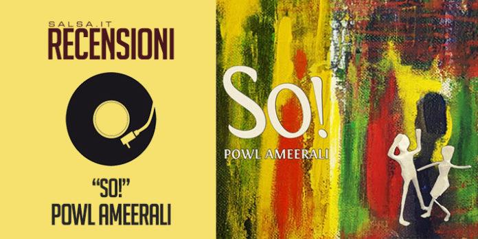 Powl Ameerali - So!