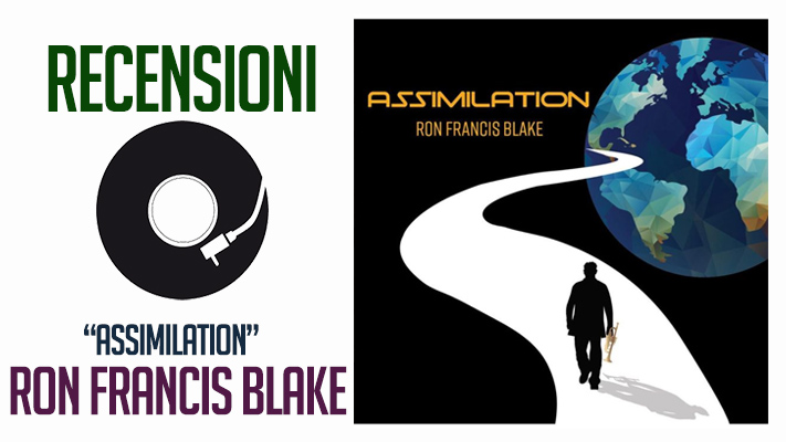 RON FRANCIS BLAKE - ASSIMILATION
