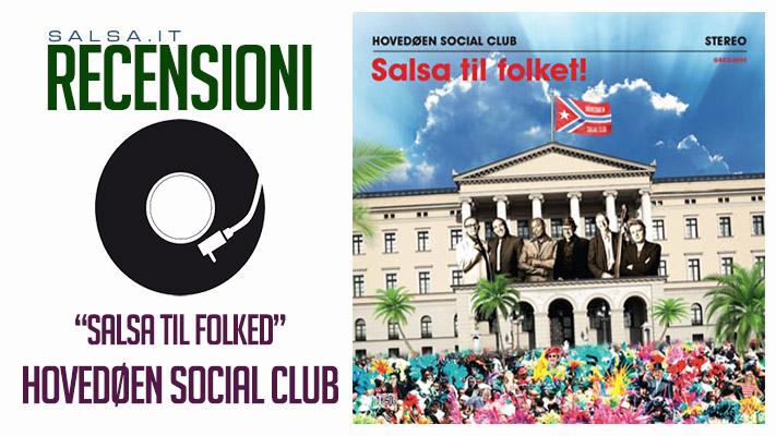 Hovedoen Social Club - Salsa Til Folket