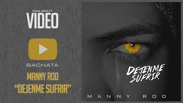Manny Rod - Dejenme sufrir