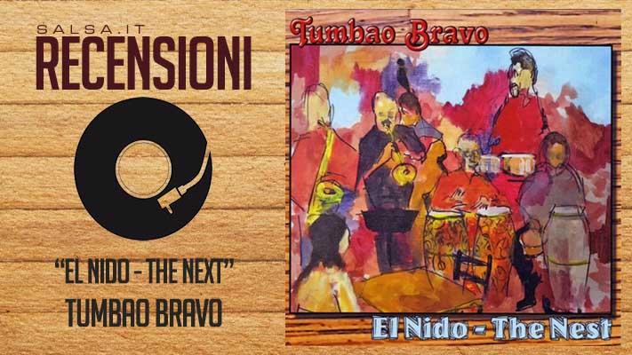 Tumbao Bravo - El Nido (Recensione)