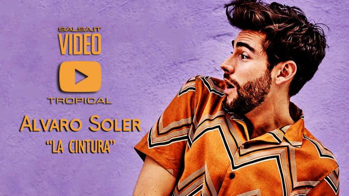 Alvaro Soler - La Cintura (2018 Video-Official)