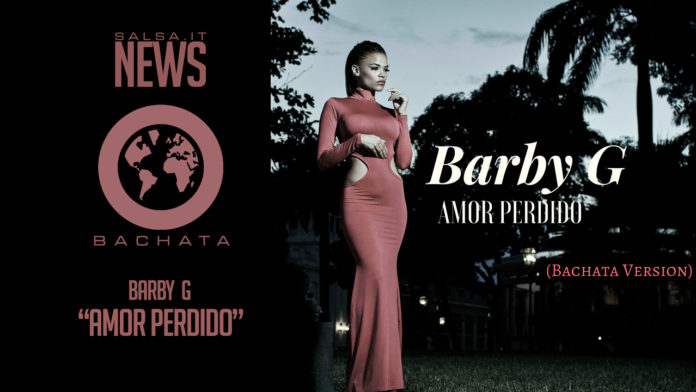 Barby G - Amor Perdido (Bachata Version)
