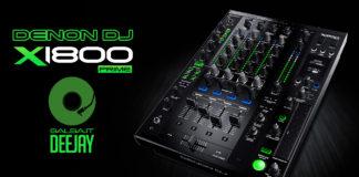 Denon DJ Mixer X1800 Prime - Salsa.it DeeJay