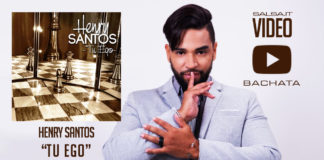 Henry Santos - Tu Ego (2018 Bachata Lyric Video)
