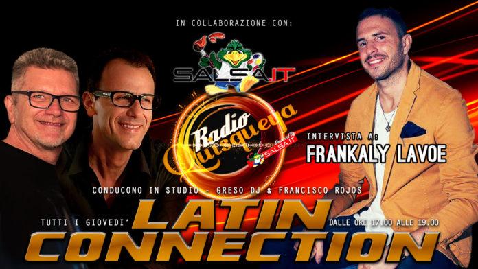 Latin Connection 22 Marzo 2018 - Frankaly Lavoe