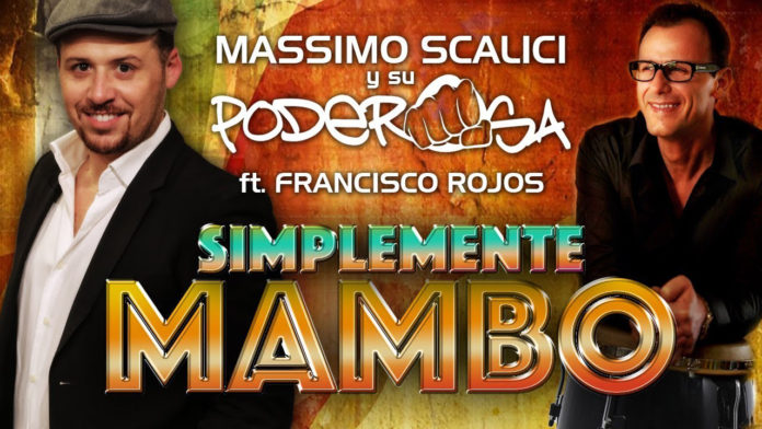 Massimo Scalici Ft. Francisco Rojos - Simplemente Mambo (2018 Salsa Video Ufficale)