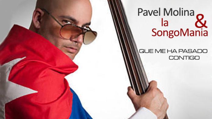 Pavel Molina y La SongoMania - Que Me ha Pasdo Contigo