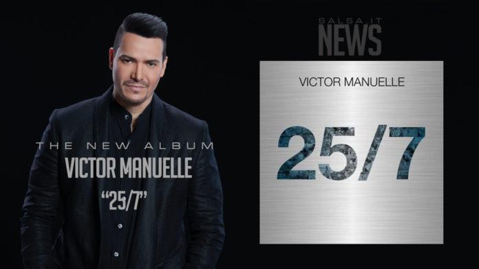 Victor Manuelle 25/7 (The new Album 2018)