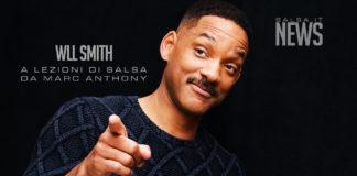 Will Smith - lezioni di salsa con Marc Anthony - News