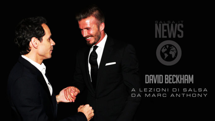 David Beckham a lezioni si salsa con Marc Anthony