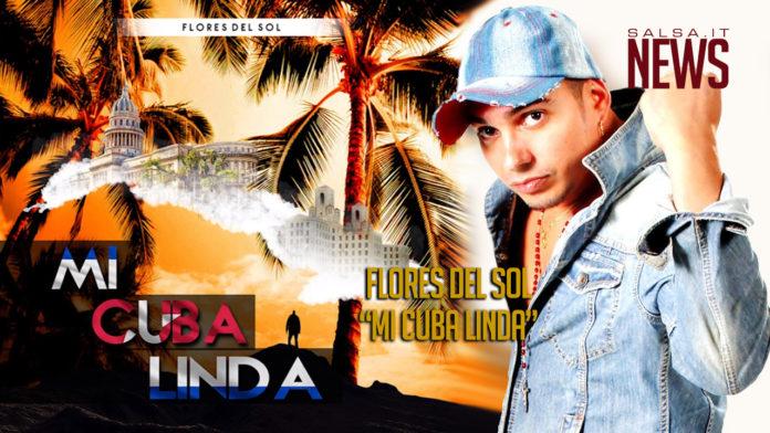 Flores Del Sol - Mi Cuba Linda