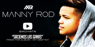 Manny Rod - Saciemos las Ganas (2018 Video Official)