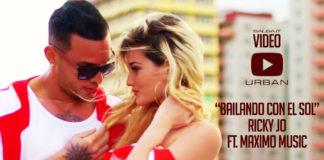 Ricky Jo Ft. Maximo Music - Bailando Con El Sol (2018 Urban Video Official)