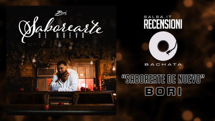 Bori - Saboreate de Nuevo (2018 Recensione)