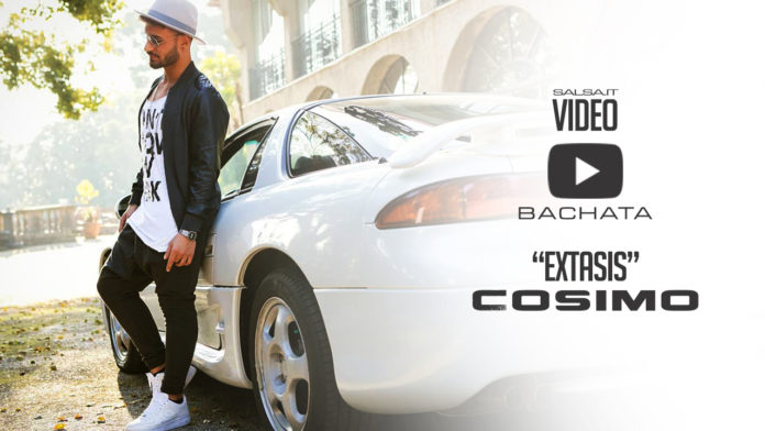 Cosimo - Extasis (2018 Bachata Video Official)