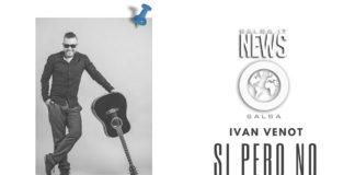 Ivan Venot - Si Pero No (2018 salsa)