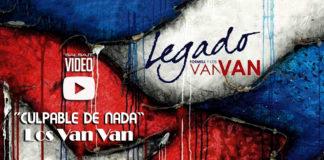 Los Van Van - Culpable de Nada - (2018 salsa Official-video)