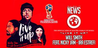 Will Smith feat. Nicky Jam e Ira Estrefi - Live It Up (2018 Sigla FIFA World Cup)