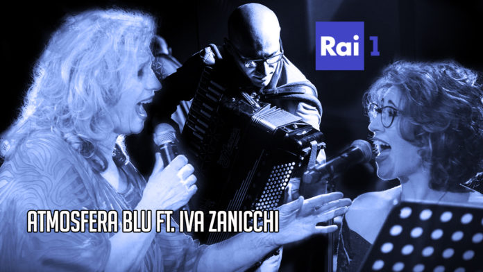 Atmosfera Blu Feat. Iva Zanicchi - Rai 1