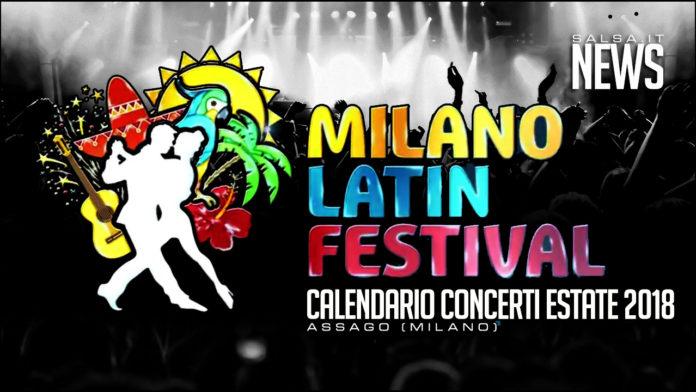 Milano Latin festival 2018 - Concerti