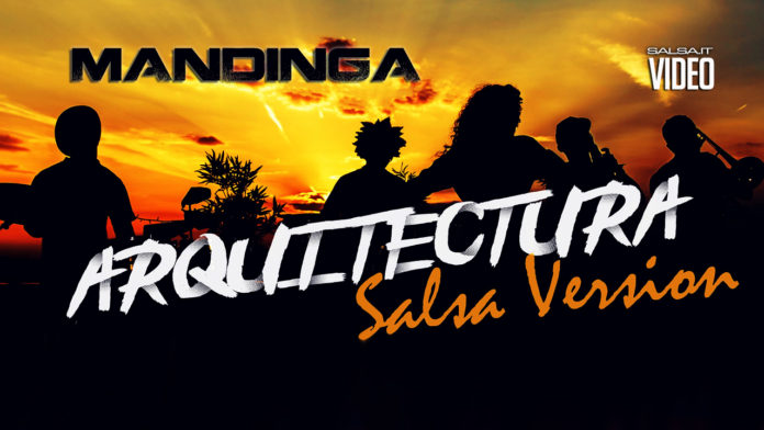 Mandinga - Arquitectura (salsa Version) (2018 salsa official video)