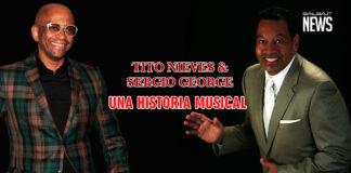 Tito Nieves e Sergio George - Una Historia Musical