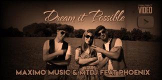 Maximo Music & MTdj feat Phoenix - Dream it Possible